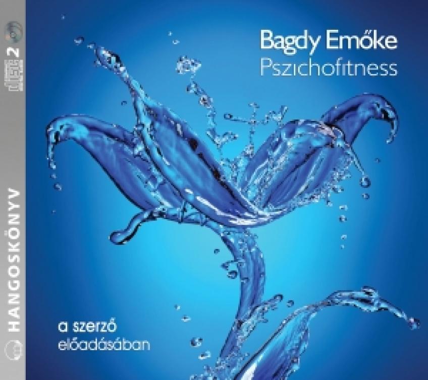 Dr. Bagdy Emőke - Pszichofitness
