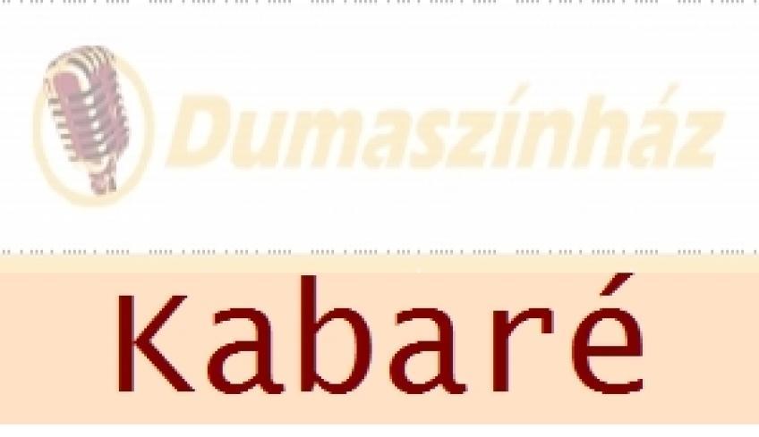 Dumaszínház Kabaré 2014