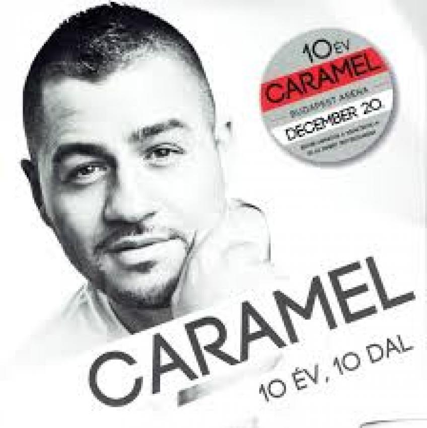 Caramel - 10 év, 10 dal