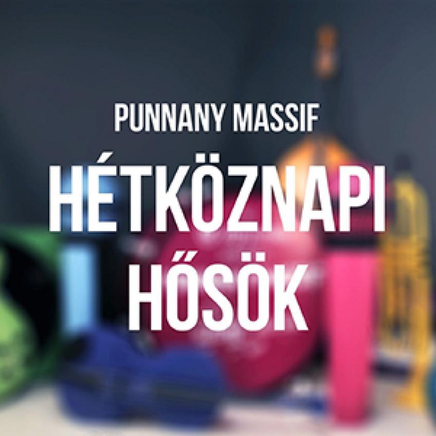 Punnany Massif - Hétköznapi hősök (E-single)