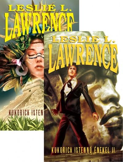 Leslie L. Lawrence - Kukorica Istennő énekel II.