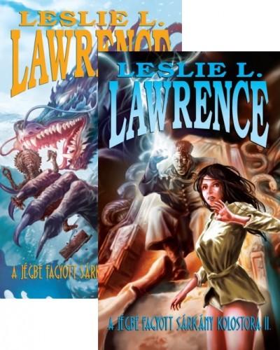 Leslie L. Lawrence - A jégbe fagyott sárkány kolostora I.