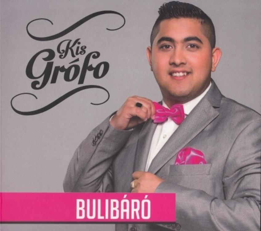 Kis Grófo - Bulibáró (2015)[FLAC] - Naftamusic