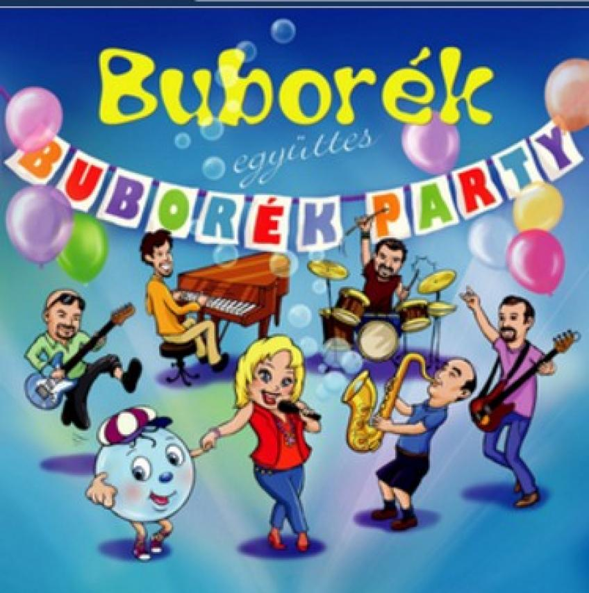 Buborék együttes - Buborék Party