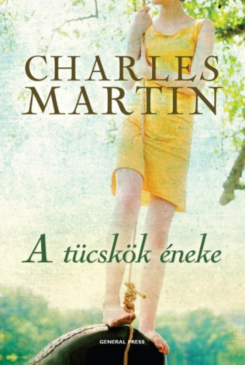 Charles Martin - Tücskök éneke