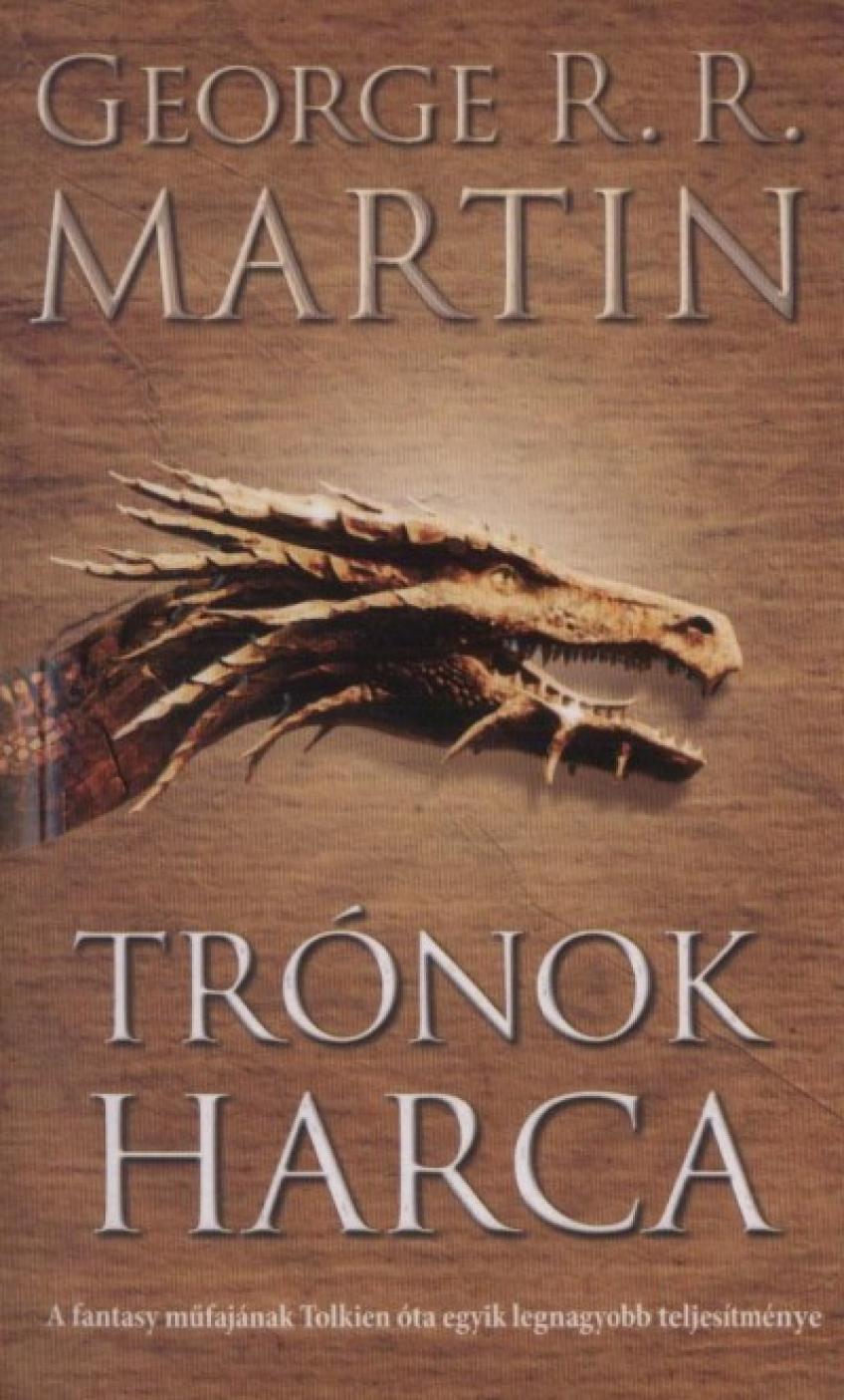 George R.R. Martin  - A trónok harca (A Tűz és Jég dala 1.)