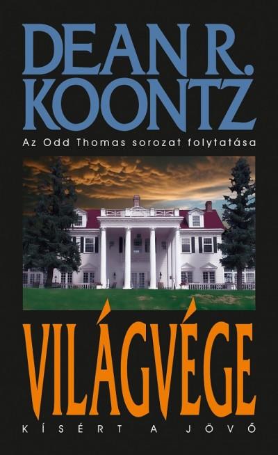 Dean R. Koontz - Világvége