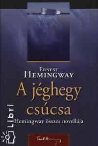 Ernest Hemingway - A jéghegy csúcsa
