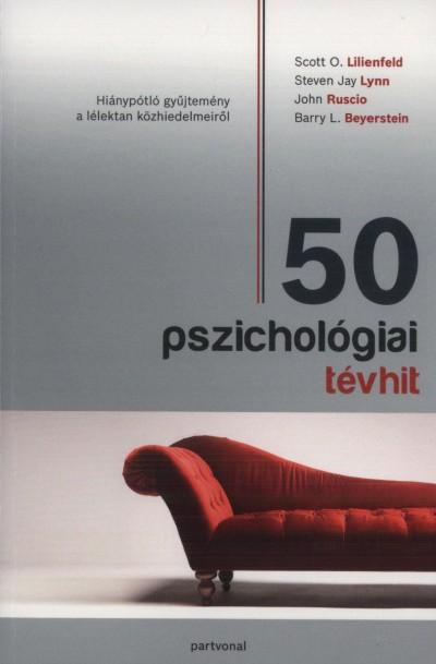 Various Authors - 50 pszichológiai tévhit