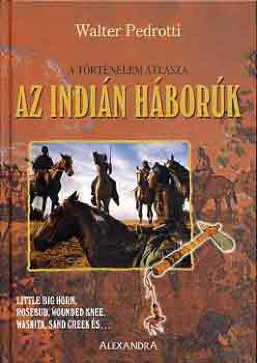 Walter Pedrotti - Az indián háborúk