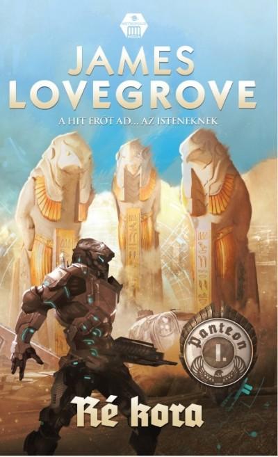 James Lovegrove - Ré kora