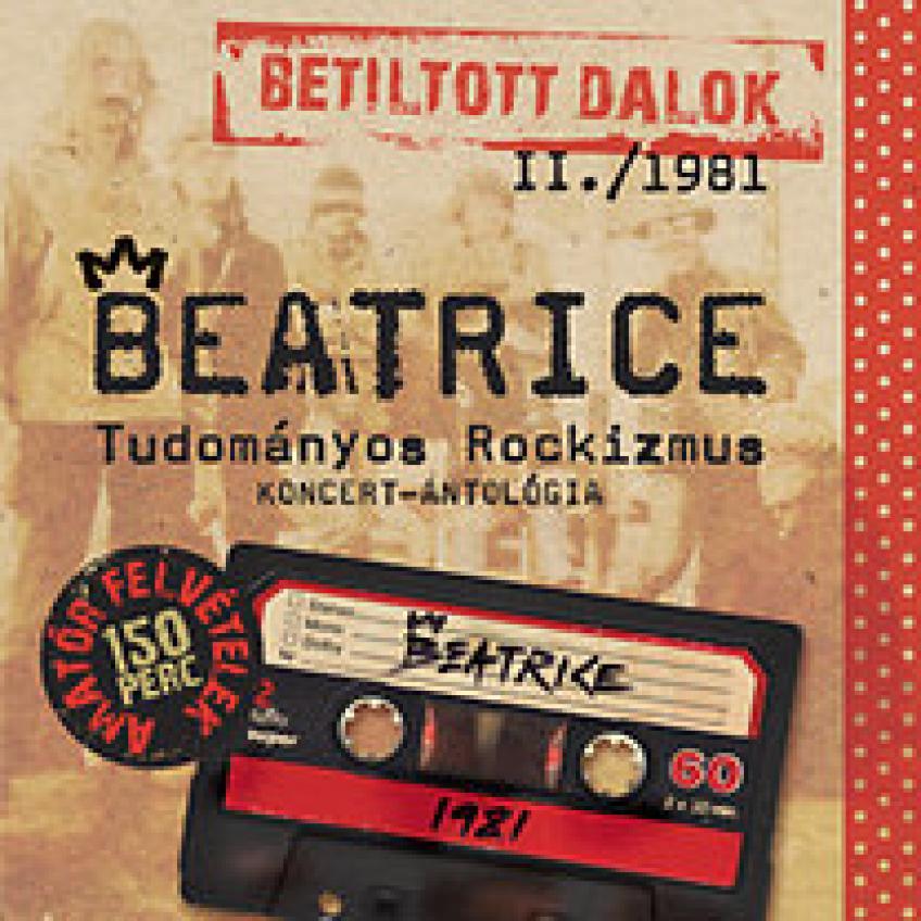 Beatrice 2013 Betiltott dalok II. Tudományos rockizmus