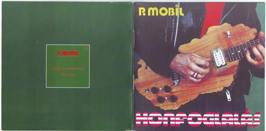 P. Mobil - (2003) Honfoglalás (7 bónusz)