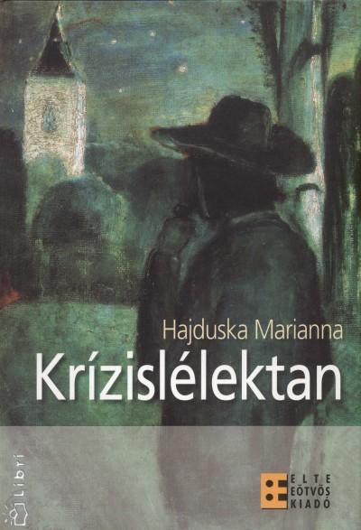 Hajduska Marianna - Krízislélektan