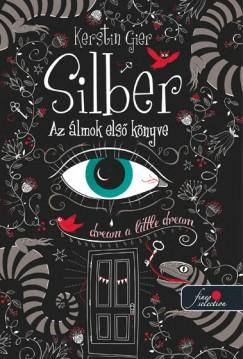 Kerstin Gier - Silber - Az álmok első könyve