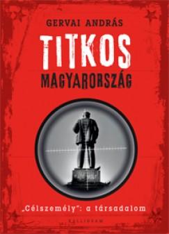Gervai András - Titkos Magyarország