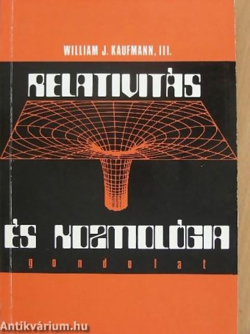 William J. Kaufmann - Relativitás és kozmológia