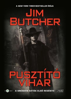 Jim Butcher - Pusztító vihar