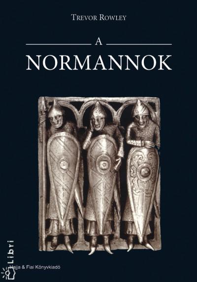 Trevor Rowley - A normannok