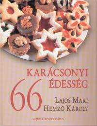 Hemző Károly, Lajos Mari - 66 karácsonyi édesség