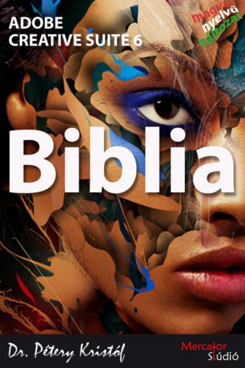 Pétery Kristóf - Photoshop CS6 Biblia