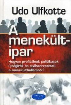 Udo Ulfkotte - A menekültipar