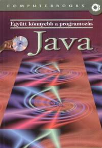 Benkő Tiborné, Tóth Bertalan - Együtt könnyebb a programozás - Java