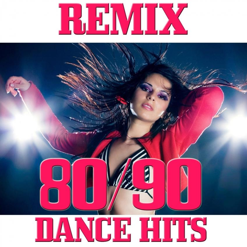 VA - 80-90 Dance Hits Remix (2016)