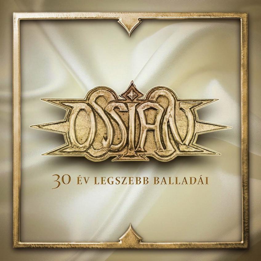 Ossian - 30 Év Legszebb Balladai (2016)