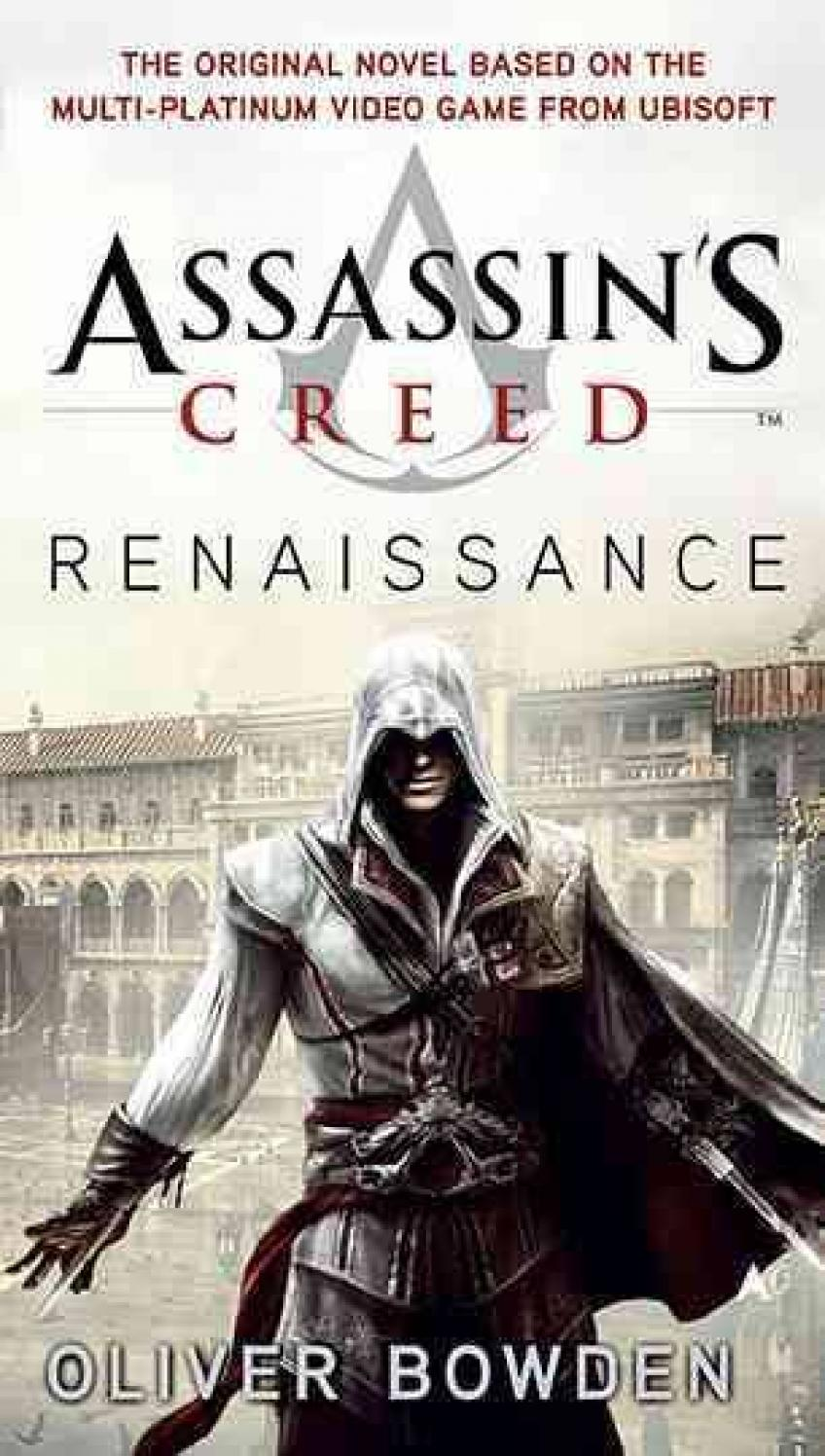 Oliver Bowden - Assassin's Creed 1-6.