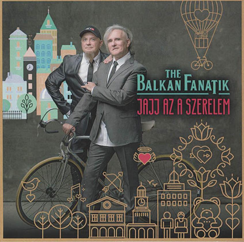 The Balkan Fanatik - Jajj az a szerelem (2017)