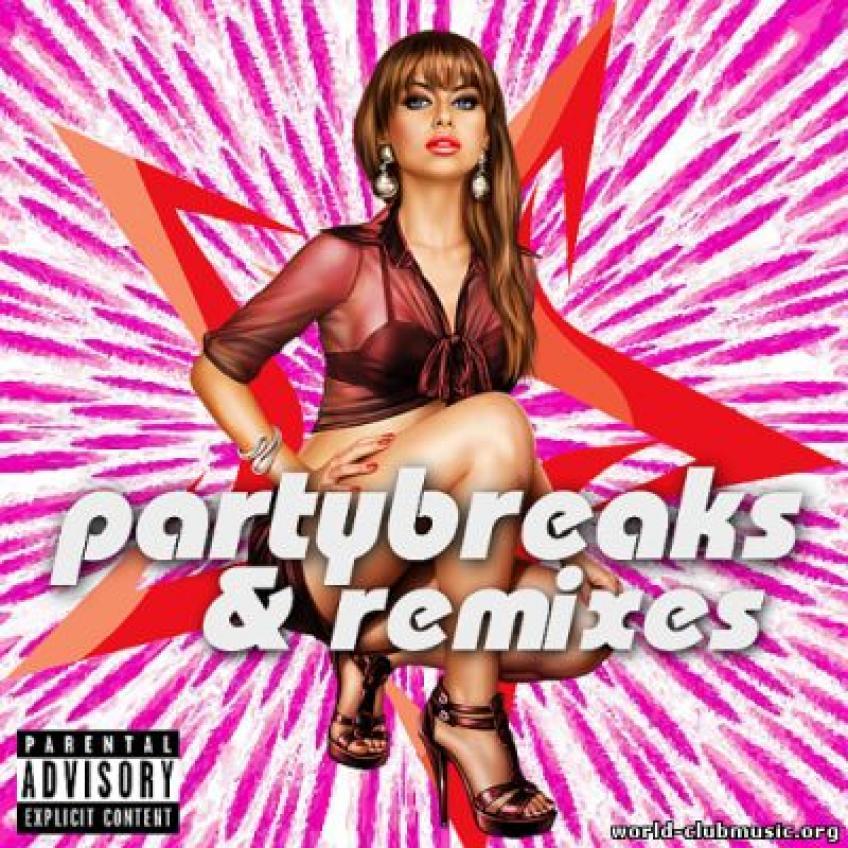 VA -  Partybreaks and Remixes 0707 (2018)