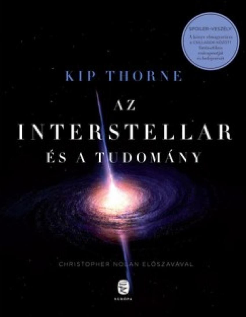 Kip Thorne - Az Interstellar és a tudomány