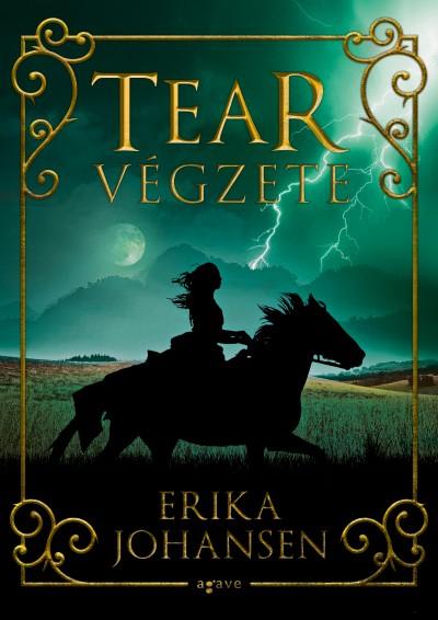 Erika Johansen - Tear végzete