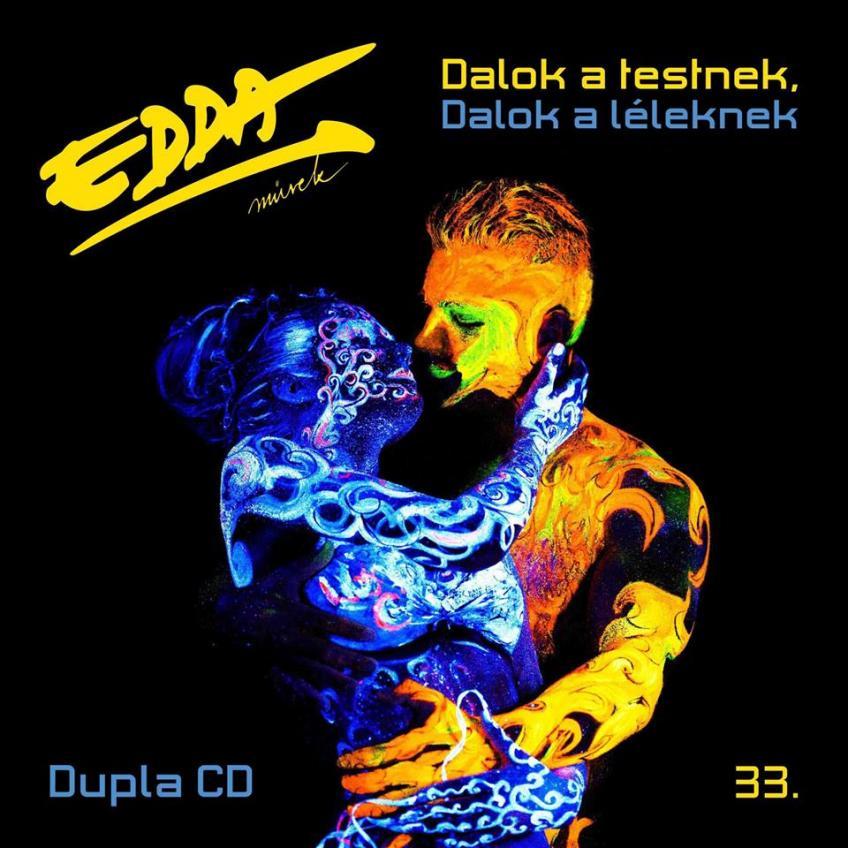 Edda Művek - Dalok A Testnek, Dalok A Léleknek (2018)