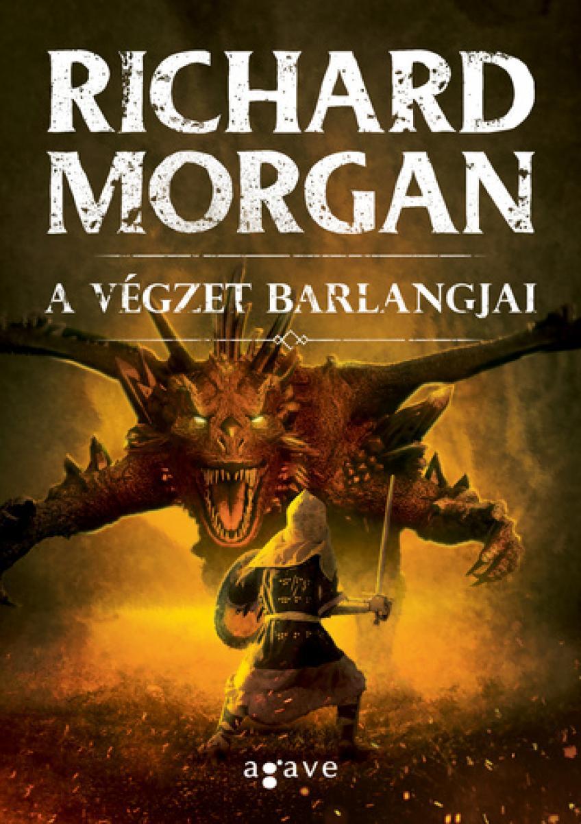 Richard Morgan - A végzet barlangjai
