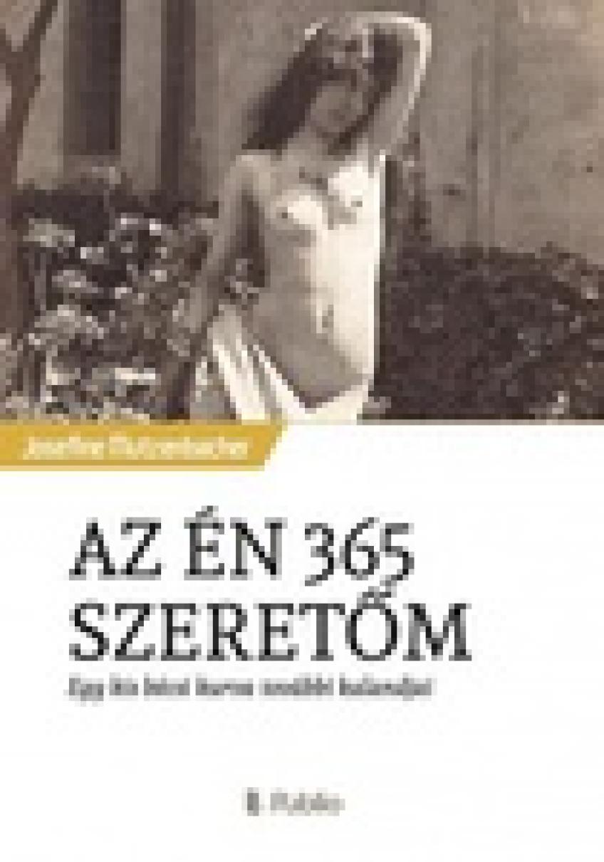 Josefine Mutzenbacher - Az én 365 szeretőm