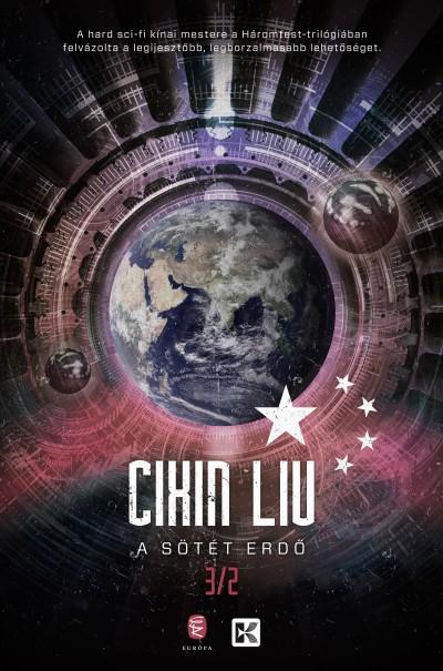 Cixin Liu - A sötét erdő