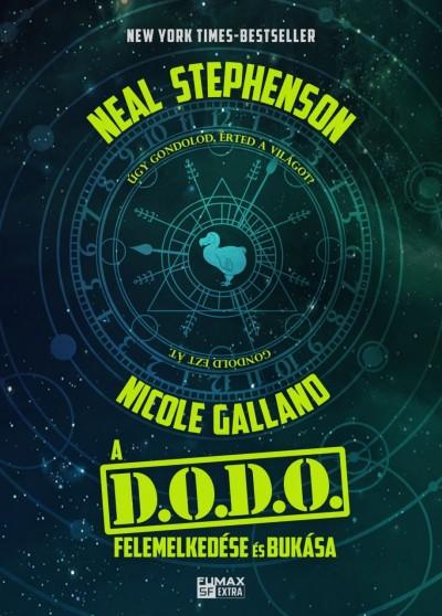 Neal Stephenson, Nicole Galland - A D.O.D.O. felemelkedése és bukása