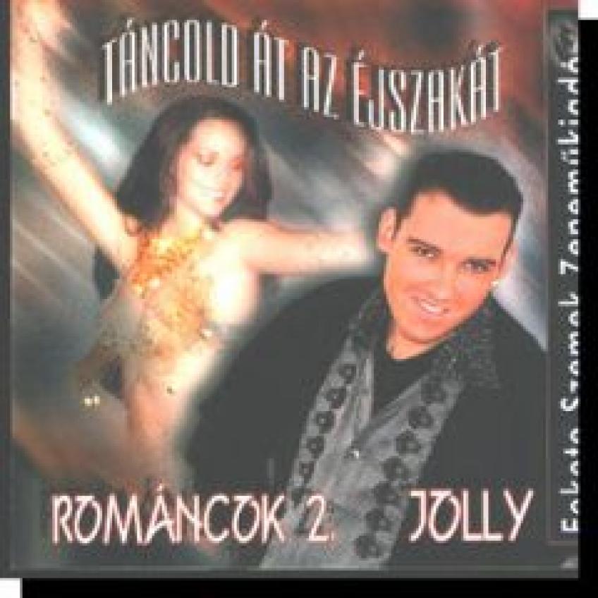Jolly Románcok 2 - Táncold át az éjszakát