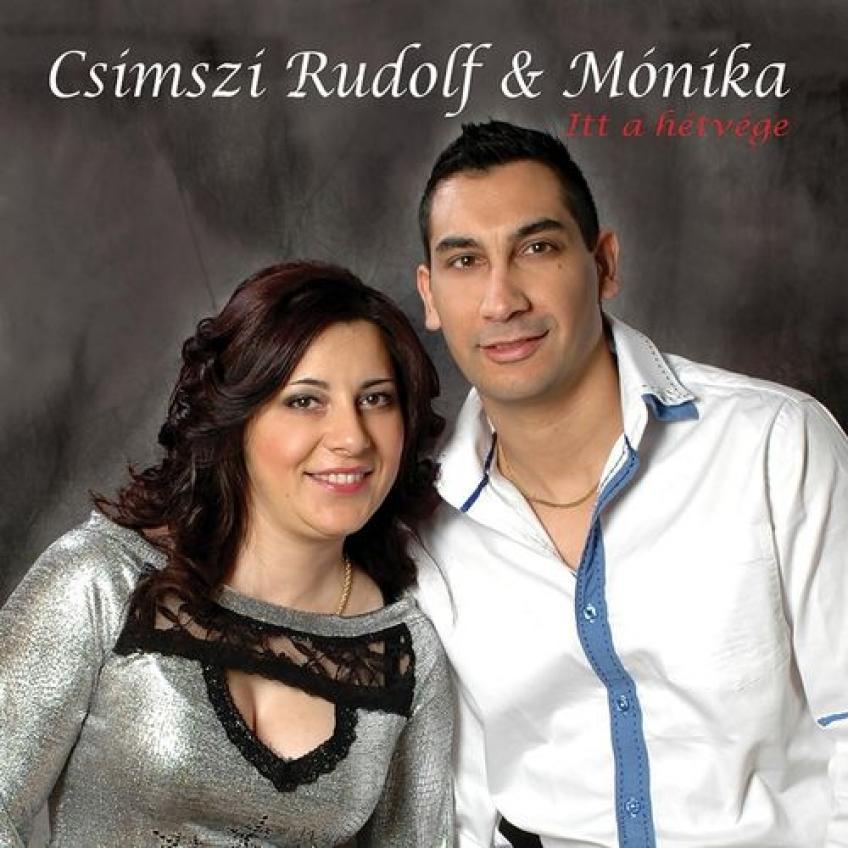 Csimszi Rudolf & Mónika - Itt a hétvége (2015)