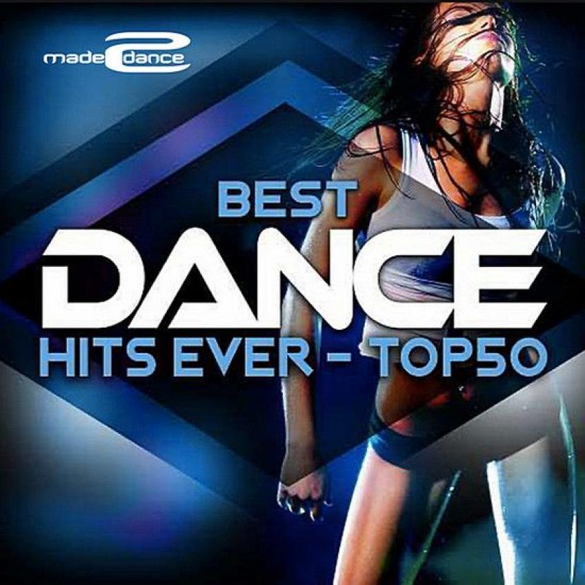 Best Dance Hits Ever Top 50 (2020)