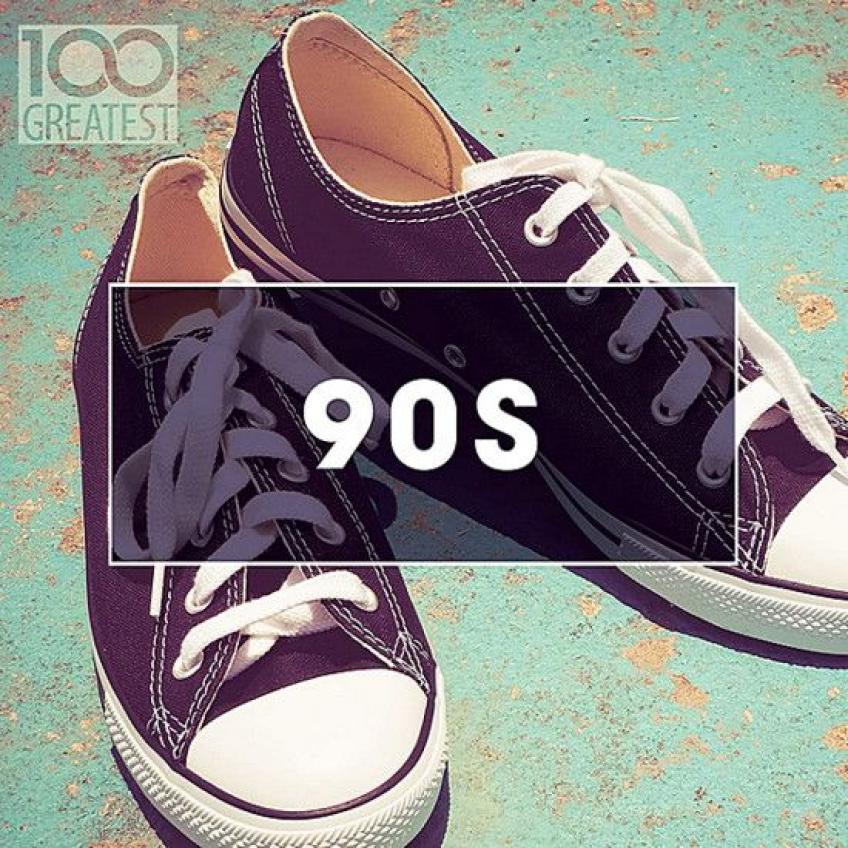 100 Greatest 90s. Ultimate Nineties Throwback Anthems (2020)