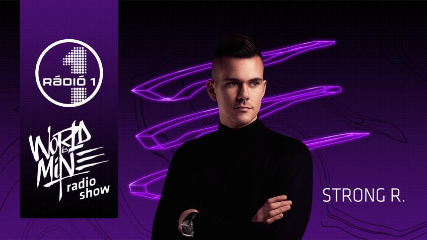 Strong R - World is Mine Radio Show(Radio 1)-SBD-08-09-2020-MZperX