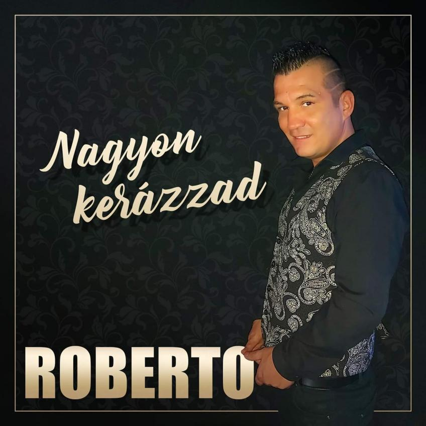 Roberto - Nagyon kerázzad [2020]