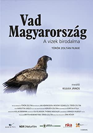 Vad Magyarország - A vizek birodalma