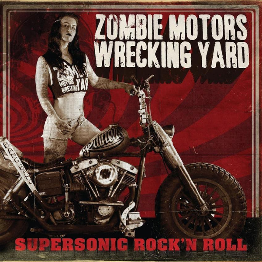 Zombie_Motors_Wrecking_Yard-Supersonic_Rockn_Roll-WEB-2017-ENTiTLED