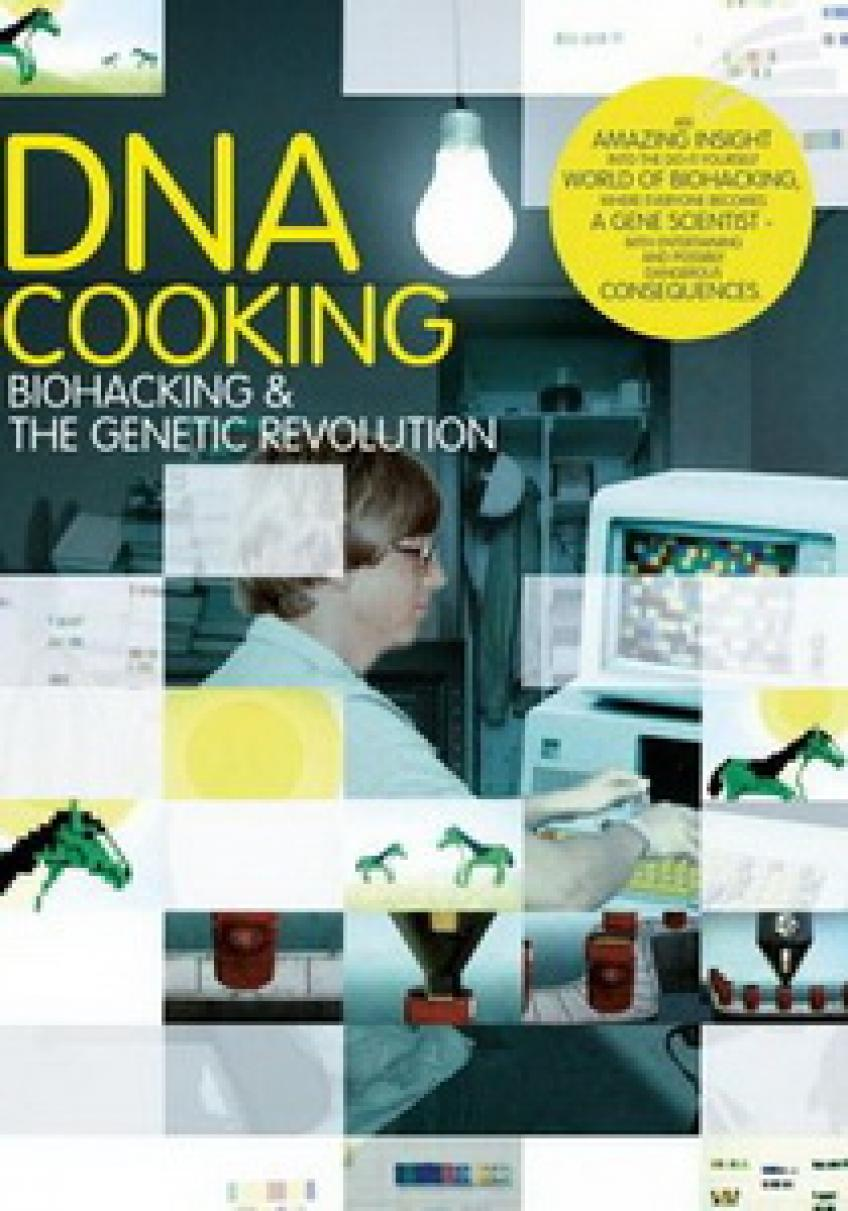 DNA Cooking: Biohacking and the Genetic Revolution
