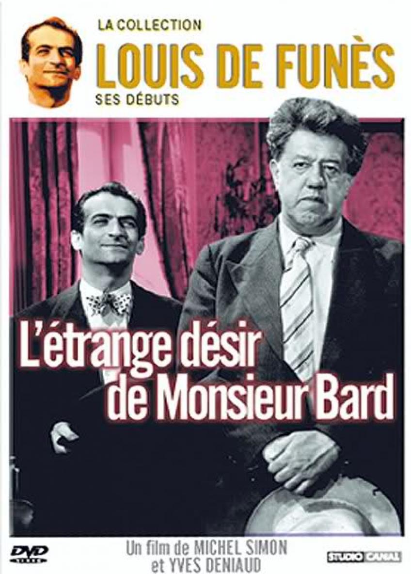 Monsieur Bard különös óhaja
