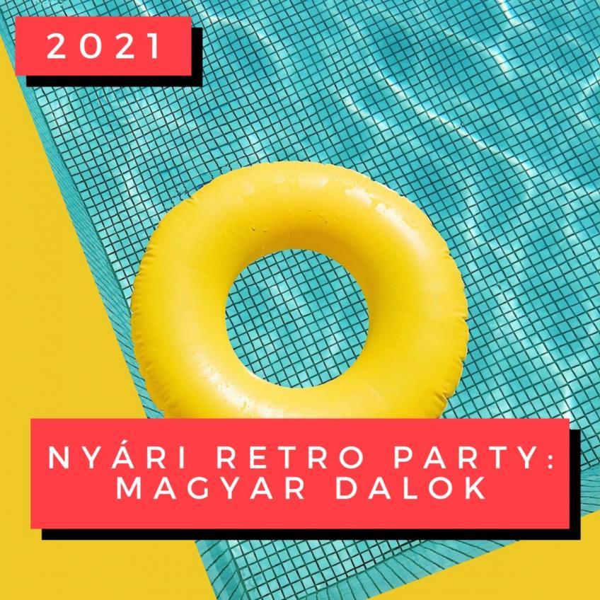 VA - Nyári Retro Party - Magyar Dalok 2021